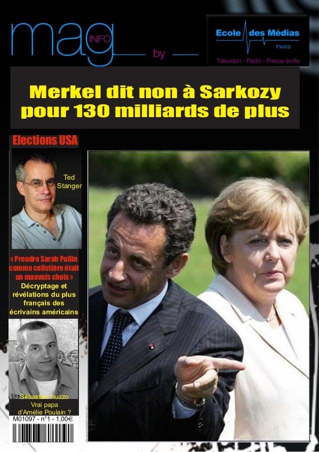 Merkel dit non à Sarkozy   pour 130 milliards de plus Elections USA                 Ted               Stanger« Prendre Sar...