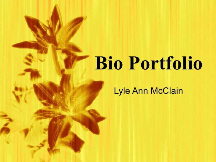 Bio Portfolio Lyle Ann McClain