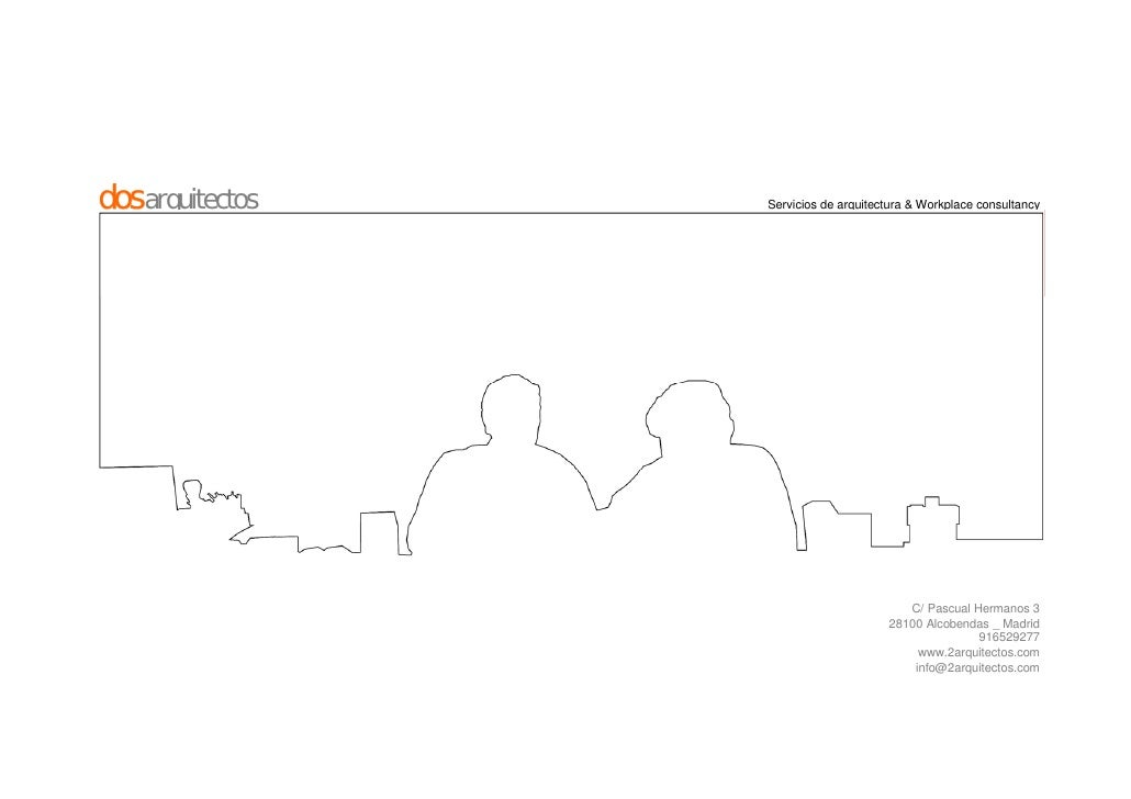 dosarquitectos   Servicios de arquitectura & Workplace consultancy                                              C/ Pascual...