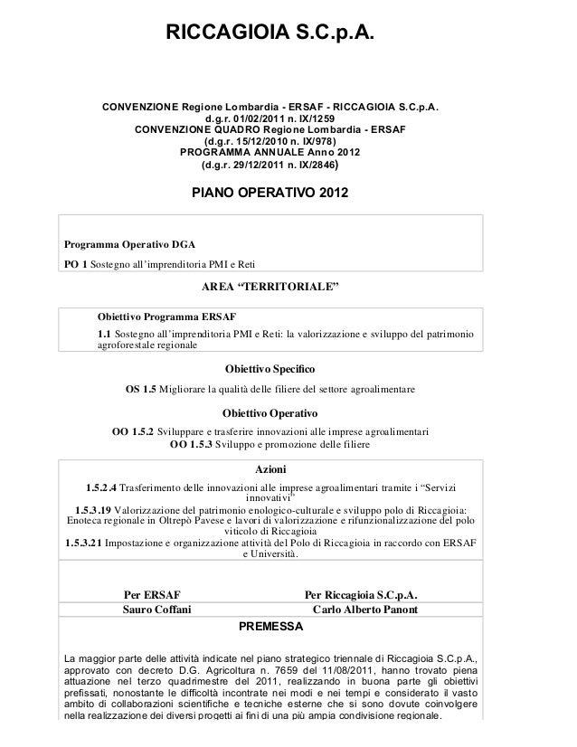 RICCAGIOIA S.C.p.A.        CONVENZIONE Regione Lombardia - ERSAF - RICCAGIOIA S.C.p.A.                        d.g.r. 01/02...