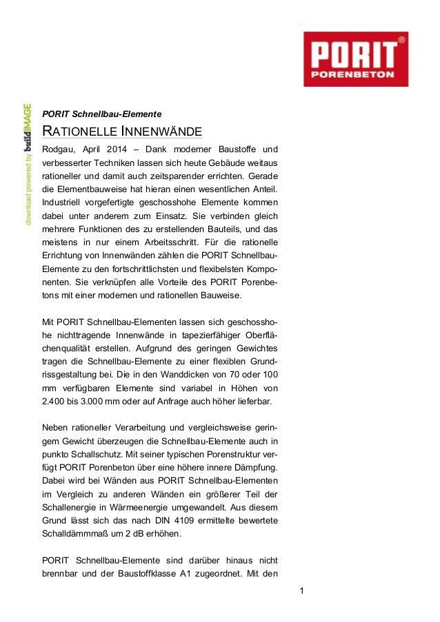 1 PORIT Schnellbau-Elemente RATIONELLE INNENWÄNDE Rodgau, April 2014 – Dank moderner Baustoffe und verbesserter Techniken ...