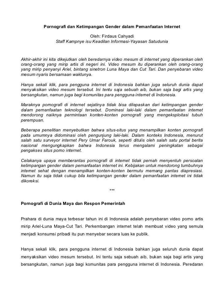 Pornografi dan Ketimpangan Gender dalam Pemanfaatan Internet                                  Oleh: Firdaus Cahyadi       ...
