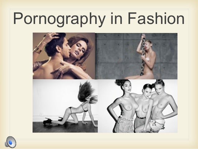 Pornography in Fashion