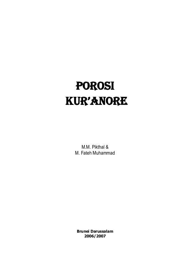 POROSIKUR'ANOREM.M. Pikthal &M. Fateh MuhammadBrunei Darussalam2006/2007