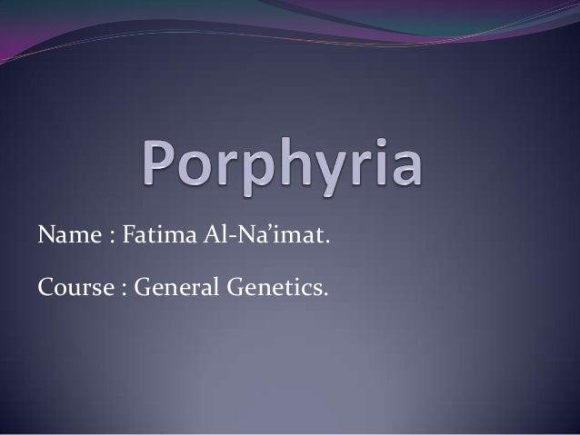 Name : Fatima Al-Na'imat. Course : General Genetics.