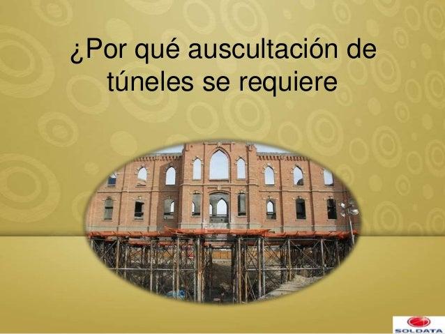 ¿Por qué auscultación de túneles se requiere
