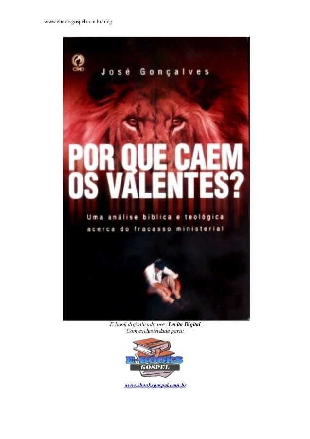 www.ebooksgospel.com.br/blogE-book digitalizado por: Levita DigitalCom exclusividade para:www.ebooksgospel.com.br