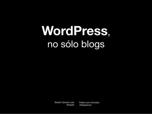 WordPress, no sólo blogs