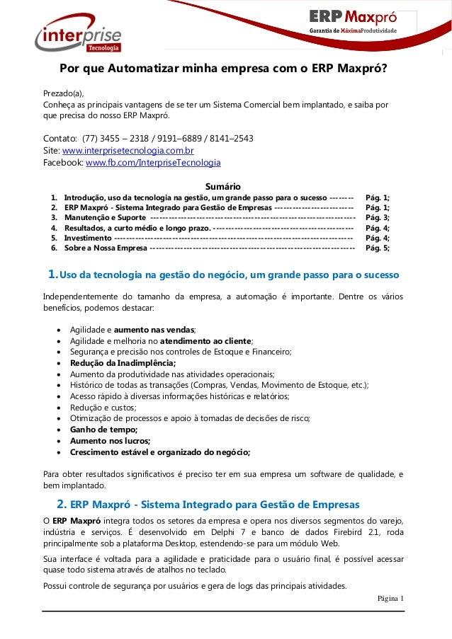 Página 1 Por que Automatizar minha empresa com o ERP Maxpró? Prezado(a), Conheça as principais vantagens de se ter um Sist...