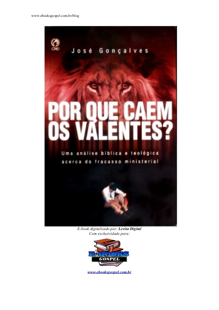 www.ebooksgospel.com.br/blog                           E-book digitalizado por: Levita Digital                            ...