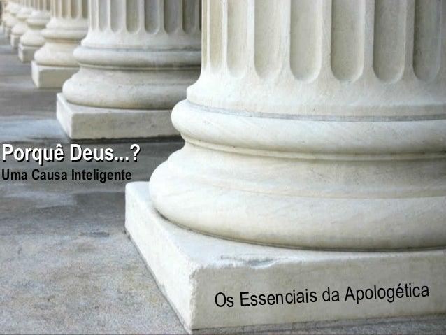 Hope  Porquê Deus...?  Hurting  For The  Uma Causa Inteligente  A Study in 1 Peter enciais da Apologética Os Ess www.confi...