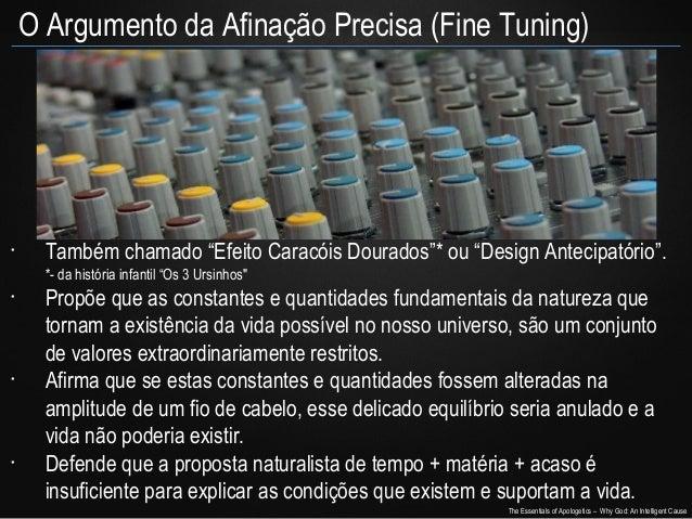 """O Argumento da Afinação Precisa (Fine Tuning)  •  Também chamado """"Efeito Caracóis Dourados""""* ou """"Design Antecipatório"""". *-..."""