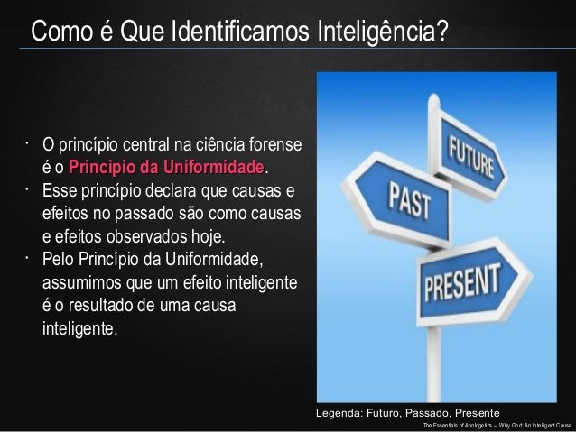 Como é Que Identificamos Inteligência?  •  •  •  O princípio central na ciência forense é o Principio da Uniformidade. Uni...
