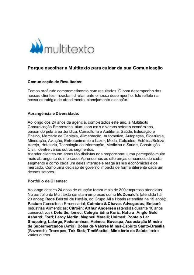 Porque escolher a Multitexto para cuidar da sua Comunicação Comunicação de Resultados: Temos profundo comprometimento com ...