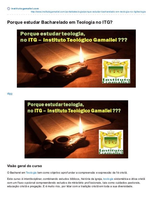 inst it ut ogamaliel.com http://www.institutogamaliel.com/portaldateologia/porque-estudar-bacharelado-em-teologia-no-itg/t...