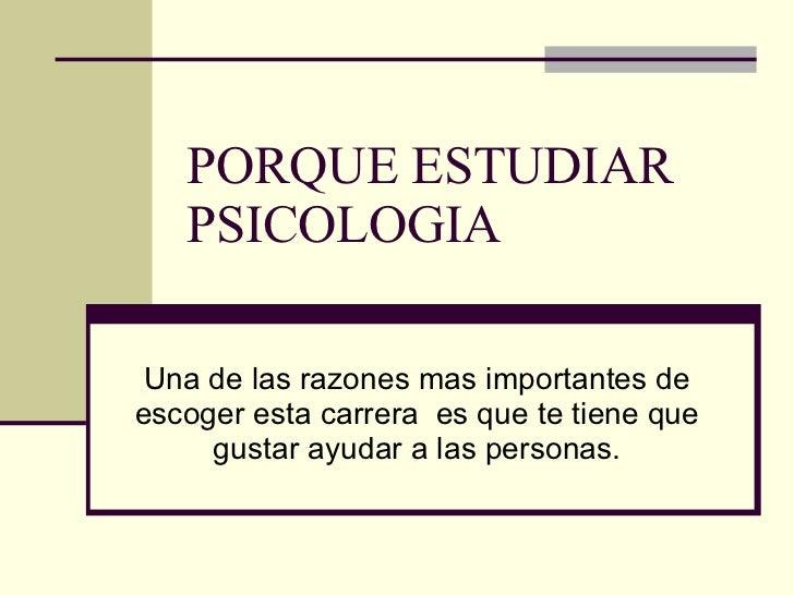 Porque estudiar psicologia for Que es divan en psicologia