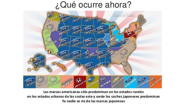 ¿Qué ocurre ahora? Las marcas americanas sólo predominan en los estados rurales en los estados urbanos de las costas este ...