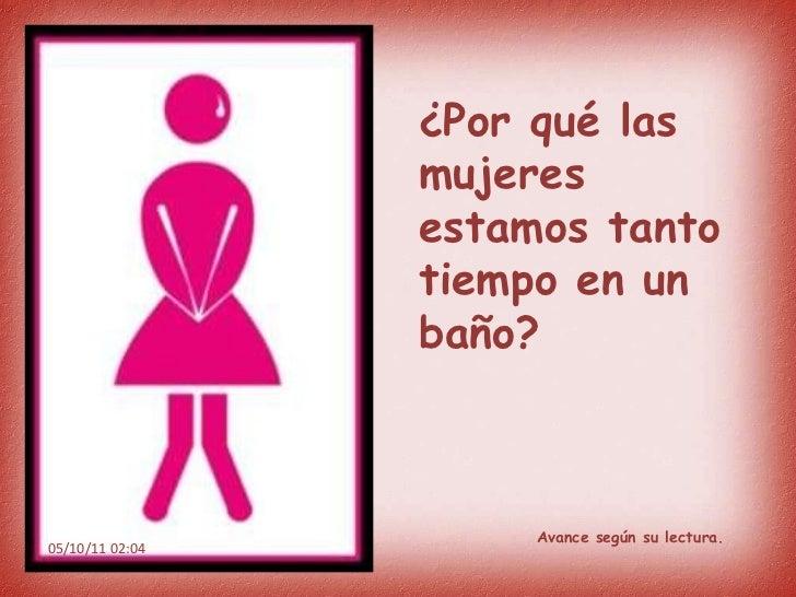 Vamos Al Bano.Por Que Las Mujeres Vamos Al Bano De A 2