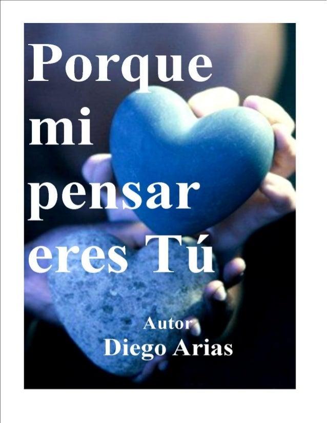 Porque Mi Pensar Eres Tú Diego Arias Zapata
