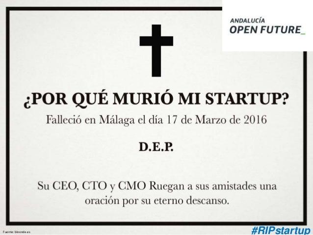 #RIPstartupFuente: bloonde.es