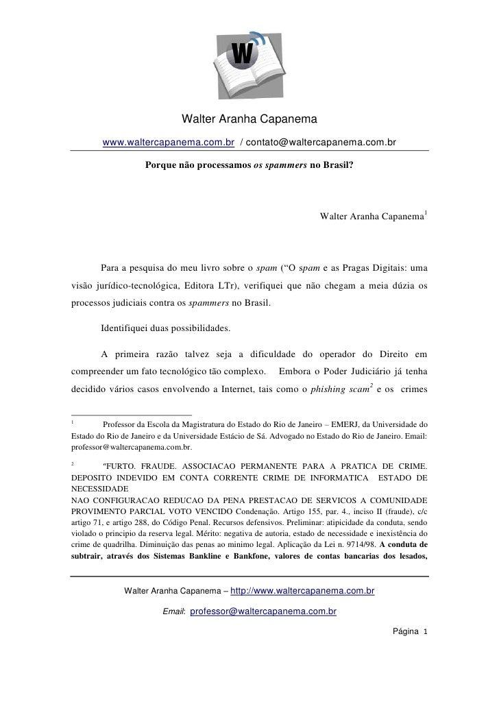 Walter Aranha Capanema         www.waltercapanema.com.br / contato@waltercapanema.com.br                     Porque não pr...