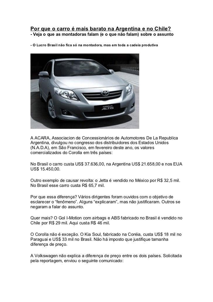 Por que o carro é mais barato na Argentina e no Chile?- Veja o que as montadoras falam (e o que não falam) sobre o assunto...