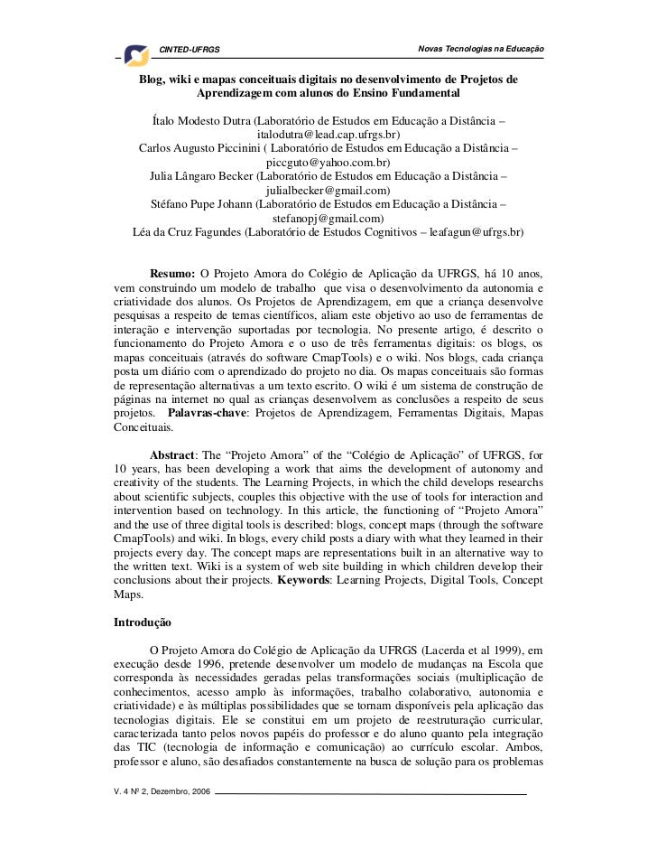 CINTED-UFRGS                                         Novas Tecnologias na Educação      Blog, wiki e mapas conceituais dig...