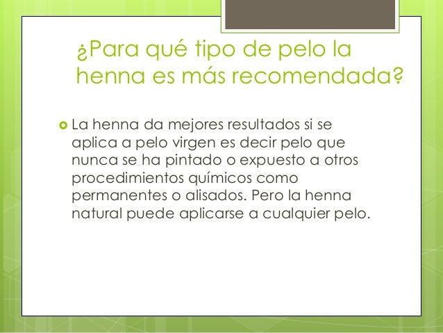 Por Que Es Mejor Utilizar Henna Para Tenir El Cabello