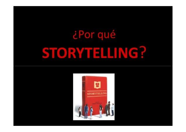 ¿Por qué STORYTELLING?