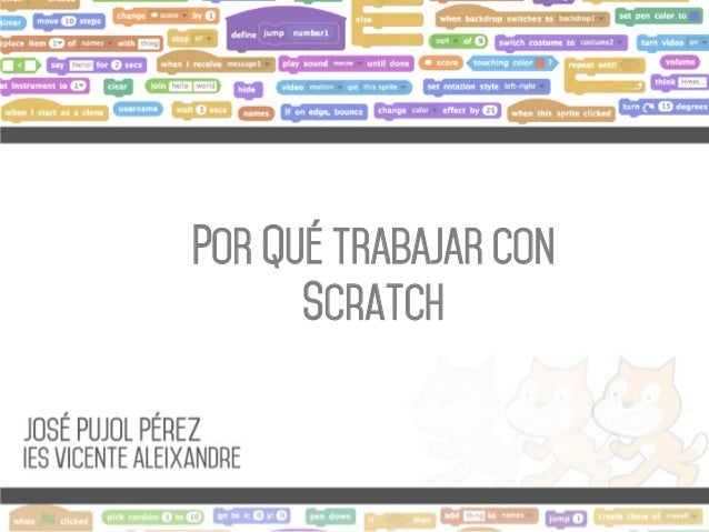 POR Qué TRABAJAR CON Scratch