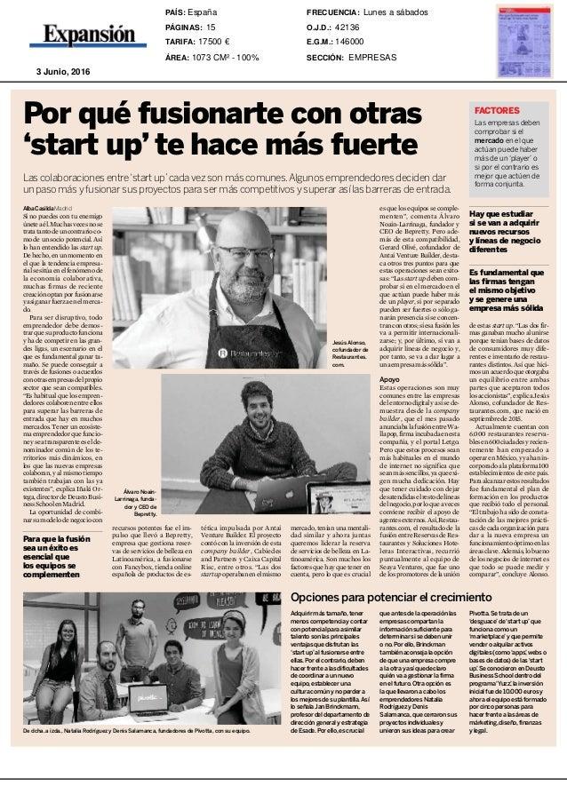 """Viernes 3 junio 2016 15Expansión es que los equipos se comple- menten"""", comenta Álvaro Noain-Larrinaga, fundador y CEO de ..."""