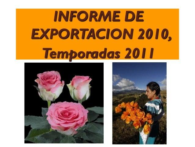 INFORME DEEXPORTACION 2010, Temporadas 2011