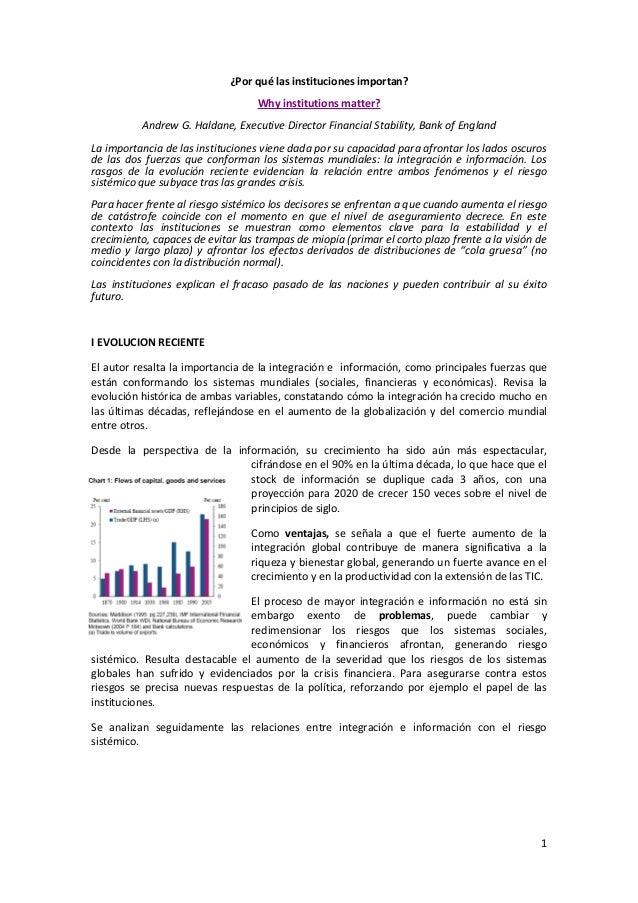 1 ¿Por qué las instituciones importan? Why institutions matter? Andrew G. Haldane, Executive Director Financial Stability,...