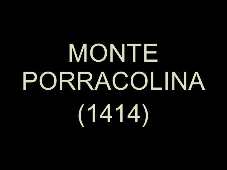 MONTE PORRACOLINA (1414)