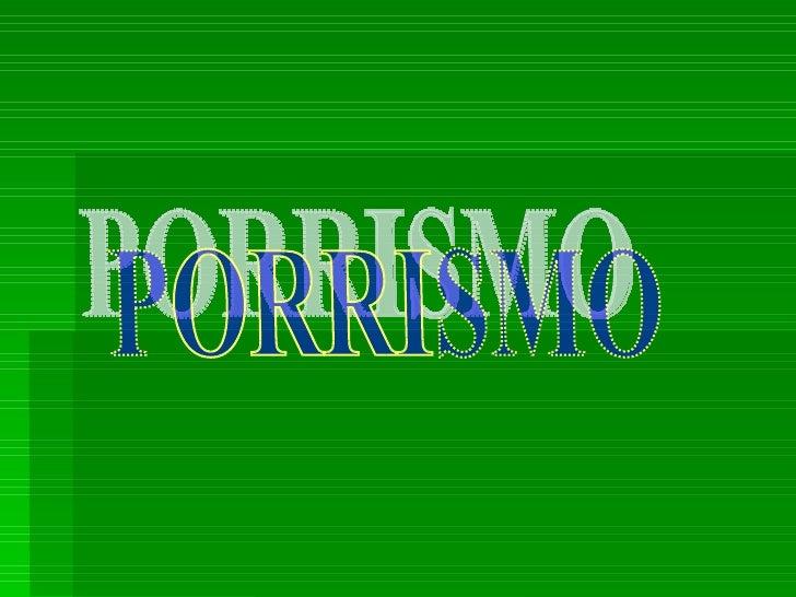 PORRISMO