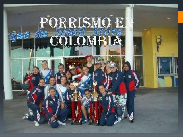 PORRISMO EN COLOMBIA