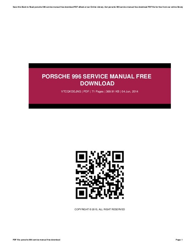 porsche 996 service manual free download rh slideshare net porsche 996 service manual free download porsche 996 service manual free download