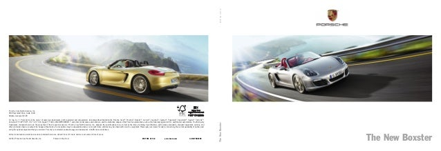 Porsche Cars North America, Inc. 980 Hammond Drive, Suite 1000 Atlanta, Georgia 30328 Dr. Ing. h.c. F. Porsche AG is the o...