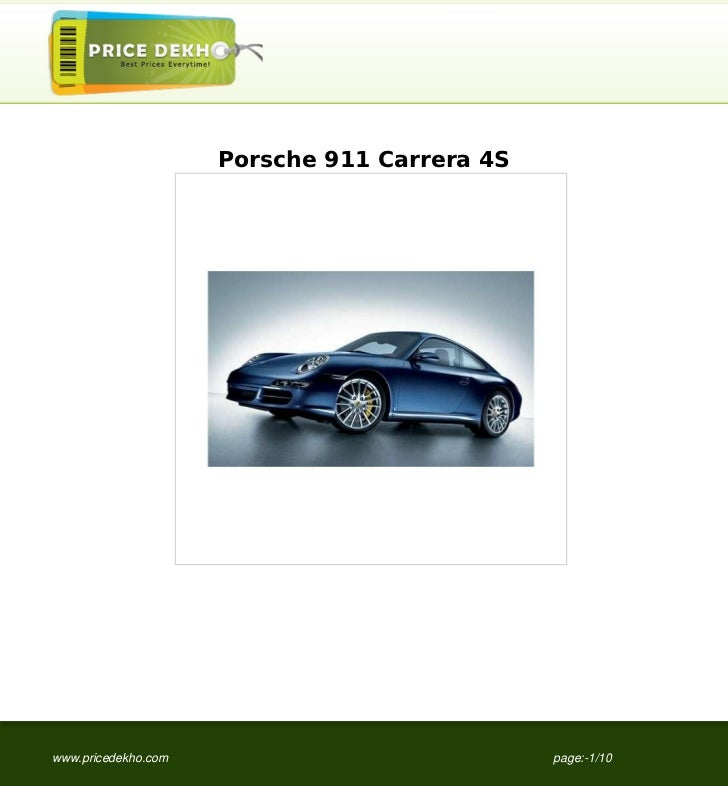 Porsche 911 Carrera 4Swww.pricedekho.com                            page:-1/10