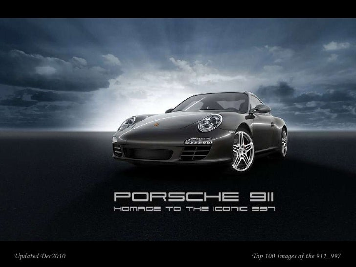 Top 100 Images of the 911_997 Updated Dec2010