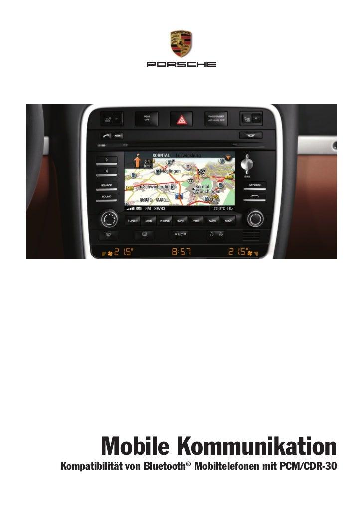 Mobile KommunikationKompatibilität von Bluetooth® Mobiltelefonen mit PCM/CDR-30