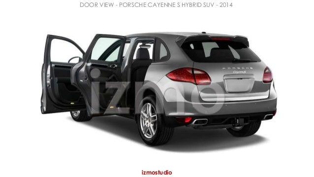 DOOR VIEW - PORSCHE CAYENNE S HYBRID SUV - 2014  izmostudio