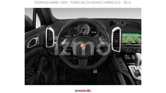 STEERING WHEEL VIEW - PORSCHE CAYENNE S HYBRID SUV - 2014  izmostudio