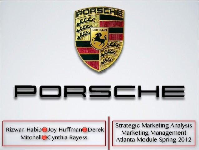 Rizwan Habib🔴Joy Huffman🔴Derek Mitchell🔴Cynthia Rayess  Strategic Marketing Analysis Marketing Management Atlanta Module-S...