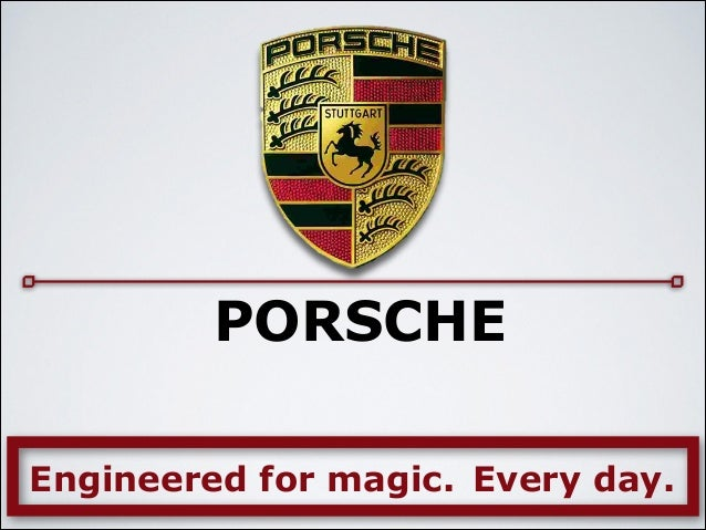 porsche marketing strategy Porsche winning more female drivers with new image  noted scott baker, manager-marketing communications for porsche cars north america.