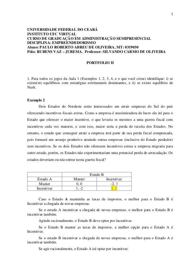 1 UNIVERSIDADE FEDERAL DO CEARÁ INSTITUTO UFC VIRTUAL CURSO DE GRADUAÇÃO EM ADMINISTRAÇÃO SEMIPRESENCIAL DISCIPLINA: EMPRE...