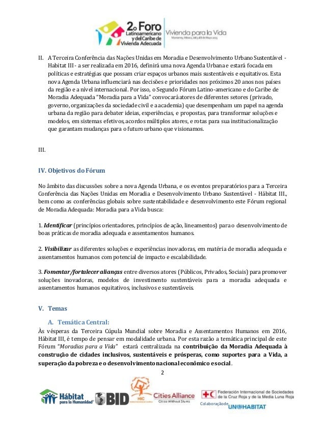2 Colaboraçãode II. A Terceira Conferência das Nações Unidas em Moradia e Desenvolvimento UrbanoSustentável - Habitat III ...