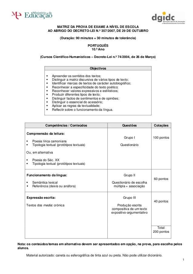 MATRIZ DA PROVA DE EXAME A NÍVEL DE ESCOLA                    AO ABRIGO DO DECRETO-LEI N.º 357/2007, DE 29 DE OUTUBRO     ...