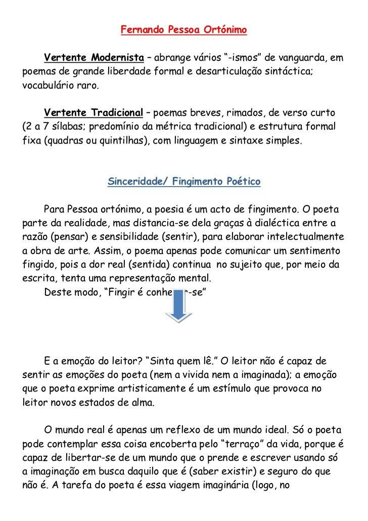 """Fernando Pessoa Ortónimo    Vertente Modernista – abrange vários """"-ismos"""" de vanguarda, empoemas de grande liberdade forma..."""
