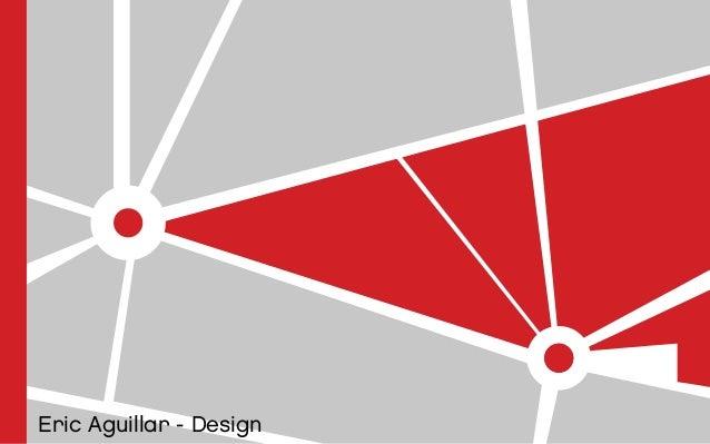 Eric Aguillar - Design